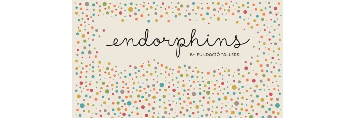 Endorphins by Fundació Tallers